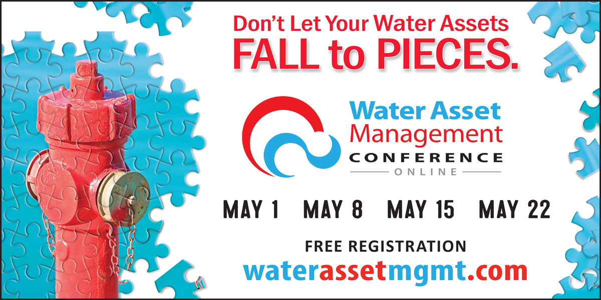 Water Asset Management Conference Online | May 1, 8, 15, 22 | Free Registration